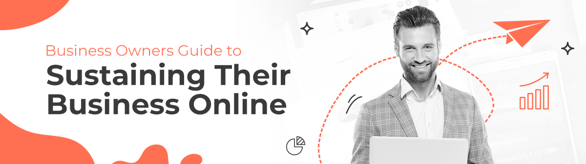 Business Owners Guide to Sustaining Their Business Online 22